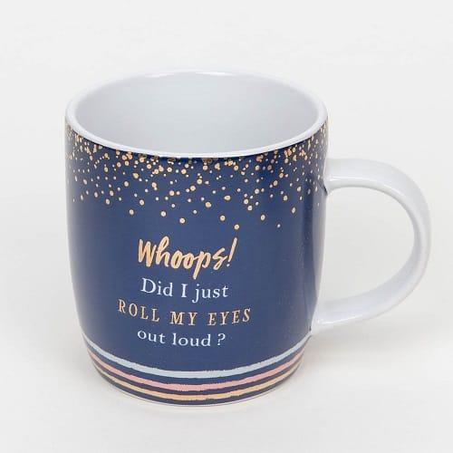 Whoops Did I Just Roll My Eyes Ceramic Mug